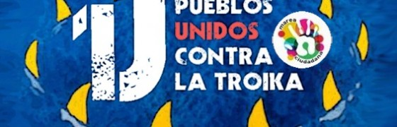 """1 de junio: """"Pueblos unidos contra la Troika"""""""