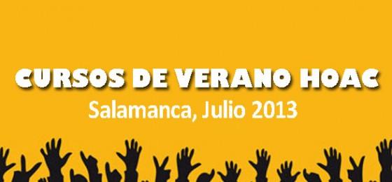 """Cursos de Verano 2013: """"Testigos de la fe y evangelizadores en comunión con el mundo obrero y del trabajo"""""""