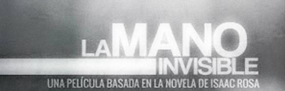 """""""La mano invisible"""", una película sobre el """"maravilloso espectáculo del trabajo"""""""