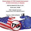 Madrid: El tratado de libre comercio y el impacto en nuestras vidas