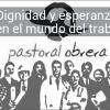 Los obispos emplazan a los movimientos especializados del mundo obrero a proponer nuevas orientaciones para la misión evangelizadora de la Iglesia