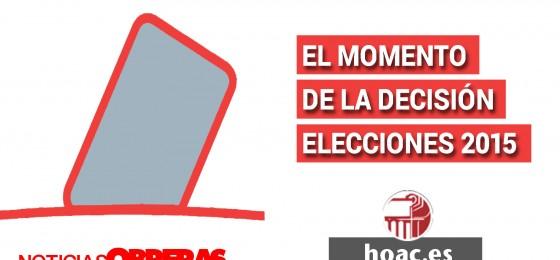 Noticias Obreras: El momento de la decisión. Elecciones 2015