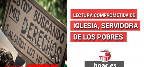 """Noticias Obreras: Lectura comprometida de """"Iglesia, servidora de los pobres"""""""