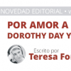 Presentación del libro «Por amor a la justicia. Dorothy Day y Simone Weil»