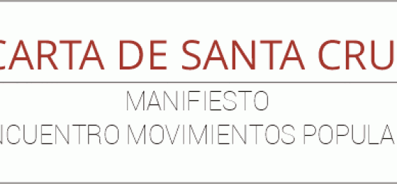 Carta de Santa Cruz. Manifiesto del II Encuentro de Movimientos Populares con el papa Francisco