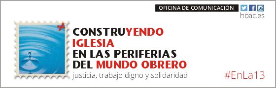 Comunicado final: Construyendo Iglesia en las periferias del mundo obrero. Justicia, #trabajodigno y solidaridad.