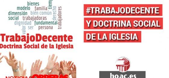 Noticias Obreras: #TrabajoDecente y Doctrina Social de la Iglesia