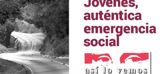 Jóvenes, auténtica emergencia social