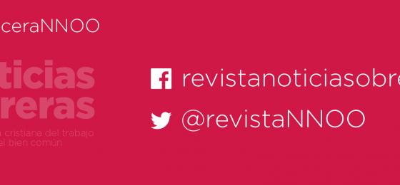 Noticias Obreras activa sus redes sociales para favorecer la participación y el diálogo