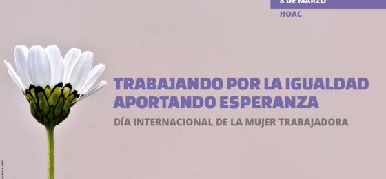 Actividades, manifiestos, recursos litúrgicos y publicaciones para el día de la mujer trabajadora #8M2016