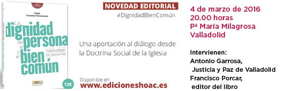 Valladolid | Presentación de «La dignidad de la persona y el bien común»