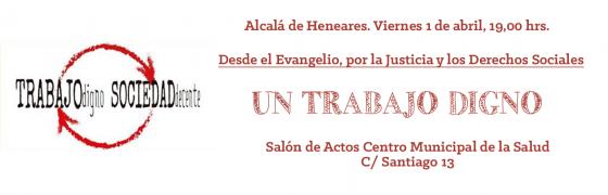 """Alcalá de Henares: """"Un trabajo digno"""""""