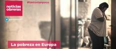 Noticias Obreras | La pobreza en Europa