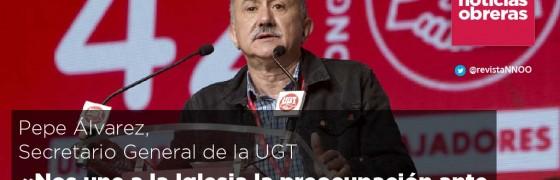 Pepe Álvarez, secretario general UGT: «Nos une a la Iglesia la preocupación por los más desfavorecidos ante el aumento de la pobreza»