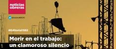 Morir en el trabajo: un clamoroso silencio | #Editorial1582