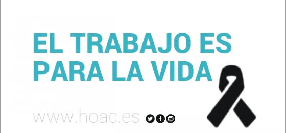 La HOAC y Pastoral Obrera de Murcia expresan su solidaridad con la familia de un trabajador muerto en accidente laboral
