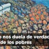 Cuando nos duela de verdad la vida de los pobres | #Editorial1584