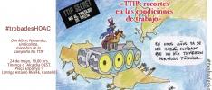 Castellón «TTIP: recorte en las condiciones de trabajo»