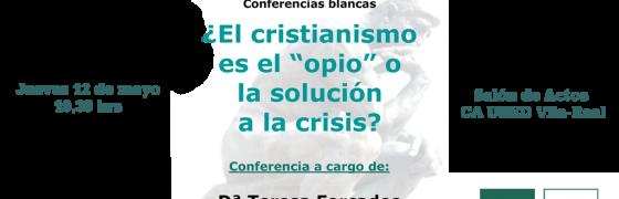 """Castellón: """"¿El cristianismo es el 'opio' o la solución a la crisis?"""""""