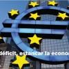 Reducir el déficit, estancar la economía