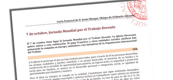 Carta pastoral del Obispo de Orihuela-Alicante sobre el trabajo decente
