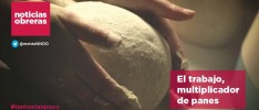 Noticias Obreras | El trabajo, multiplicador de panes