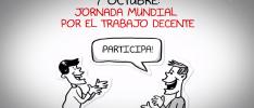 Vídeo | Convocatoria de la Jornada Mundial por el Trabajo Decente #7octITD