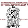 Extremadura: Encuentro de la Acción Católica especializada y general