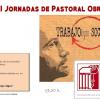 Motril: XXVI Jornadas de Pastoral Obrera