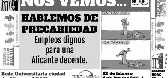 Alicante | Debate: Hablemos de precariedad. Empleos dignos para una Alicante decente