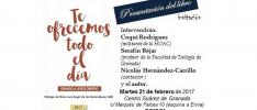 Granada: Presentación del libro <i>Te ofrecemos todo el día. Orando a Jesús obrero</i>