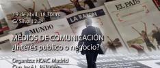 Madrid: Charla-taller «Medios de comunicación: ¿interés público o negocio?»