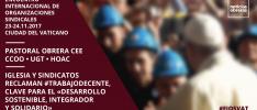 Iglesia y sindicatos reclaman trabajo decente, clave para el «desarrollo sostenible, integrador y solidario»