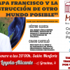 Alicante   El papa Francisco y la construcción de otro mundo posible: #TierraTechoTrabajo