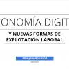 Nuevas formas de explotación: Impacto laboral de la economía digital