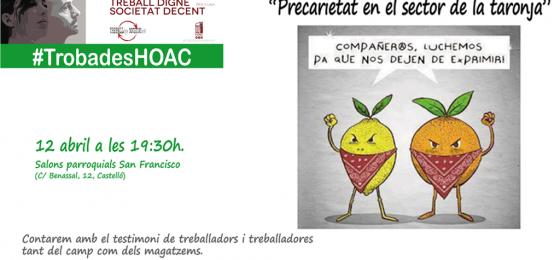 """Segorbe-Castellón: """"Precariedad en el sector de la naranja"""""""