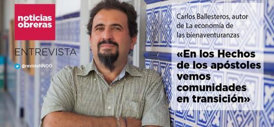 Carlos Ballesteros: «En los Hechos de los apóstoles vemos comunidades en transición»