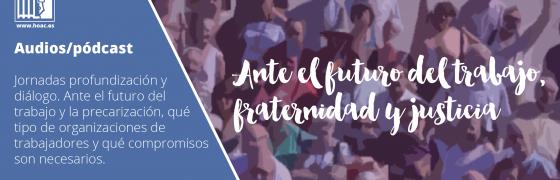Audios Cursos de Verano | Ponencias, mesa redonda y paneles de experiencias #FraternidadyJusticia