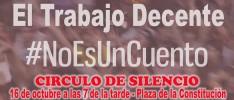 """Jaén   Círculo de silencio """"El trabajo decente no es un cuento"""""""