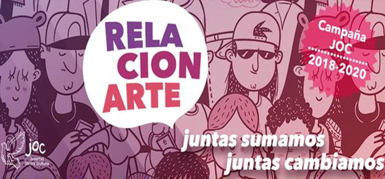 """Campaña de Acción """"#RelaciónARTE"""" de la Juventud Obrera Cristiana"""