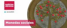Noticias Obreras | Monedas sociales