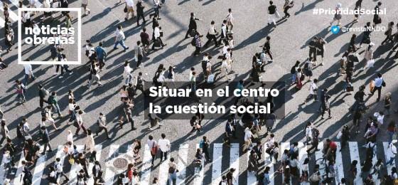 Situar en el centro la cuestión social