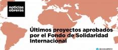 Últimos proyectos aprobados por el Fondo de Solidaridad Internacional