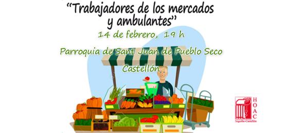 Segorbe-Castellón | Trabajo ambulante y en mercados