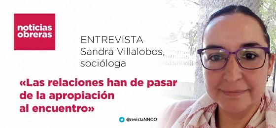 Sandra Villalobos Nájera, socióloga: «Las relaciones han de pasar de la apropiación al encuentro»