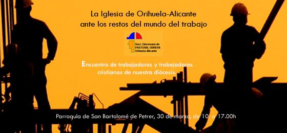 Orihuela-Alicante   La Iglesia ante los retos del mundo del trabajo