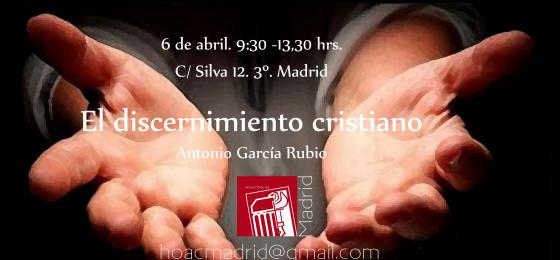 Madrid   El discernimiento cristiano