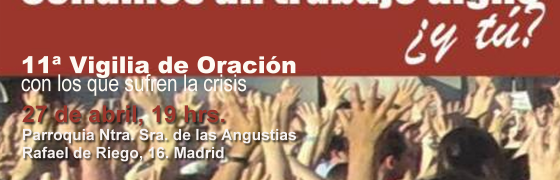 Madrid | XI Vigilia de oración con quienes sufren la crisis