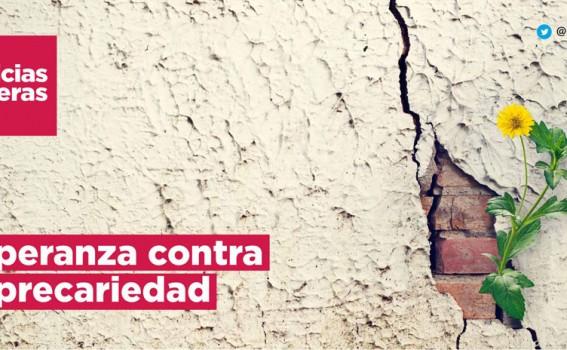 Noticias Obreras   Esperanza contra la precariedad