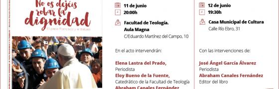 Presentación del libro «No os dejéis robar la dignidad» en Burgos y en Miranda de Ebro